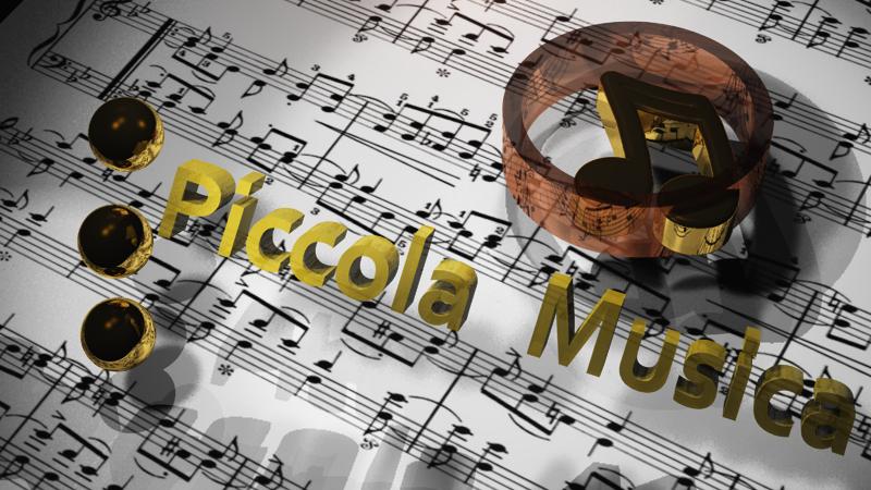 PICCOLA MUSICA